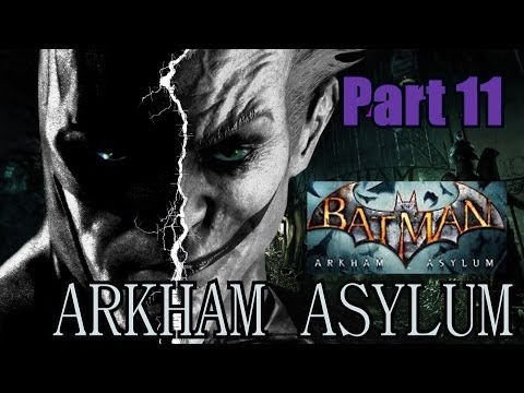 Let's Play Batman: Arkham Asylum - Part 11 - Harley Is Rly Intelligence