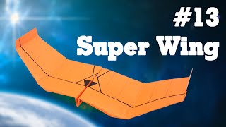 getlinkyoutube.com-Easy origami - How to make a easy paper airplane glider that FLY FAR #13| Super Wing