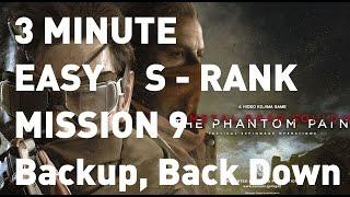 getlinkyoutube.com-[MGS5: TPP] EASY 3 minute S-Rank Mission 9 Backup, Back Down