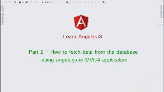 getlinkyoutube.com-Part 2 - How to fetch data from the database  using angularjs in MVC4 application