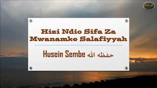 Hizi Ndio Sifa Za Mwanamke Salafiyyah