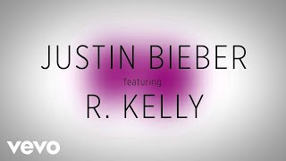 Justin Bieber - PYD (ft. R. Kelly)