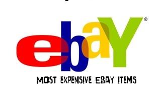 getlinkyoutube.com-Top 10 Series- Most expensive Ebay Items sold!