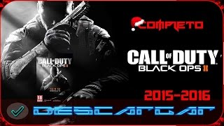 getlinkyoutube.com-Como Descargar e Instalar Call of Duty Black Ops 2 Para PC (Opcional Español) Y ONLINE!