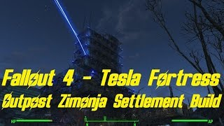 getlinkyoutube.com-Fallout 4 - The Tesla Fortress! (Outpost Zimonja Settlement Build)