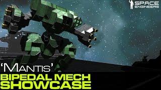 getlinkyoutube.com-Space Engineers - 'Mantis' Bipedal Mech Spotlight