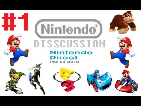 Nintendo Discussions #1: New LOZ, Smash Bros. 4, and Mario Being Shown At Nintendo E3 2013!
