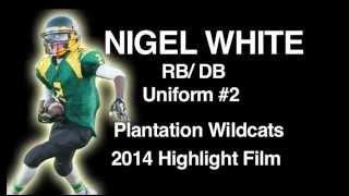 Nigel White Plantation Wildcats 2014