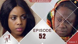 Pod et Marichou - Saison 2 - Episode 52