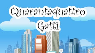 getlinkyoutube.com-44 GATTI (QUARANTAQUATTRO GATTI) - Canzoni per bambini e bimbi piccoli