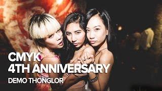 getlinkyoutube.com-CMYK 4th Anniversary at DEMO Bangkok