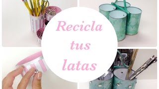 getlinkyoutube.com-Recicla y decora de una manera original tus latas.