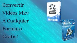 getlinkyoutube.com-COMO CONVERTIR VIDEOS MKV A CUALQUIER FORMATO SIN PERDER SU CALIDAD Y SUBTITULOS!
