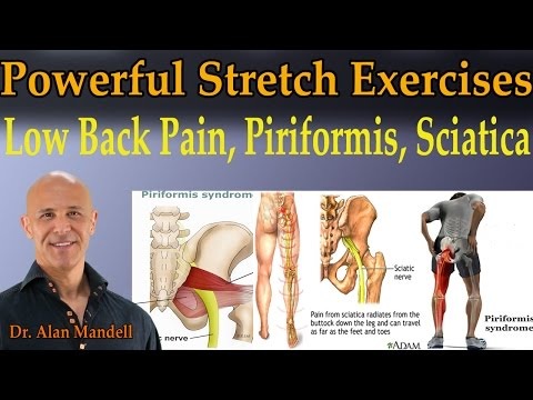 4 Powerful Stretch Exercises for Low Back Pain, Piriformis, Sciatica - Dr Mandell