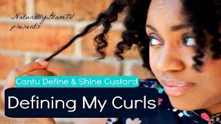 getlinkyoutube.com-Defining My Curls Series | Cantu Define & Shine Custard