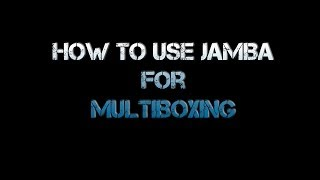 getlinkyoutube.com-How To Use Jamba Addon For Multiboxing