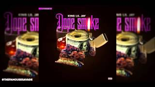 getlinkyoutube.com-King Liljay-Dope Smoke: Newly Released