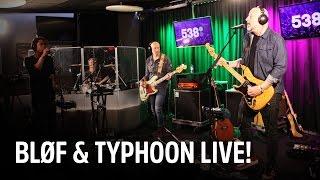 BLØF en Typhoon - Wereld Van Verschil | Live bij Evers Staat Op