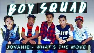 Jovanie - What's The Move | Boy Squad  #MyBestMove