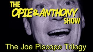 getlinkyoutube.com-Opie & Anthony: The Joe Piscopo Trilogy (11/29/12-01/14/13)