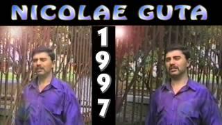 NICOLAE GUTA - colaj  cu jocuri,manele,cantece de ascultare si doine vechi din anii 1997- 1999
