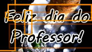 getlinkyoutube.com-Homenagem ao Dia do Professor - HD