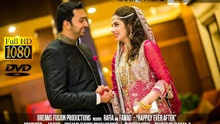 getlinkyoutube.com-Rafia & Fawad - Happily Ever After (Wedding Highlights - Dreams Fusion Productions)