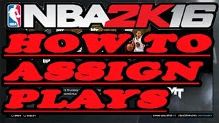 getlinkyoutube.com-NBA 2K16 How to Assign Plays | The Right Way