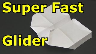 getlinkyoutube.com-How to Make a Paper Airplane - Super Fast Glider
