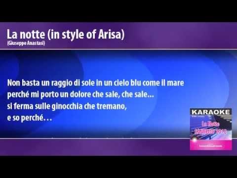 La Notte (in style of Arisa) - Karaoke - Base strumentale con testo - Sanremo 2012