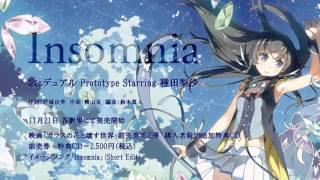 【ガラスの花と壊す世界】イメージソング「Insomnia」(Short Edit)【試聴PV】
