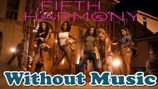 getlinkyoutube.com-Fifth Harmony - Without Music - Work From Home - SHREDS