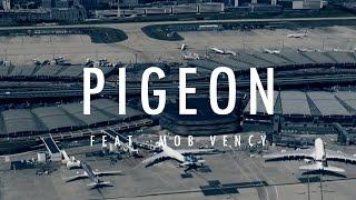 getlinkyoutube.com-Dogside Music Group - Pigeon (Feat. Mob Vency)