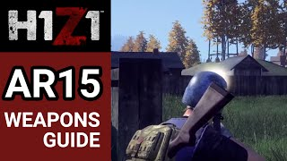 getlinkyoutube.com-H1Z1 Weapons Guide: AR15