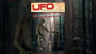 getlinkyoutube.com-UFO Chronicles: Aliens on Earth