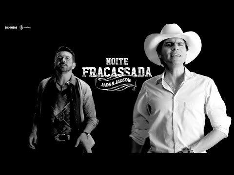 Jads & Jadson - Noite Fracassada (CLIPE OFICIAL)