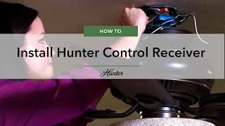 getlinkyoutube.com-How to Install a Hunter Control Receiver