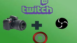 How to use a DSLR Camera in OBS