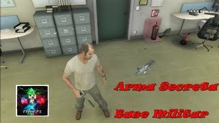 getlinkyoutube.com-GTA V: Descubre el arma secreta.. Base Militar como obtenerla facil..