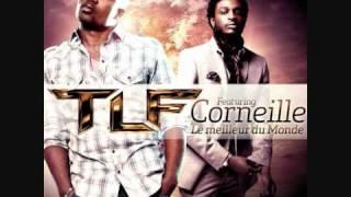 Tlf (feat corneille) - Le meilleur du monde (extrait)
