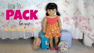 getlinkyoutube.com-How to Pack for your American Girl Doll