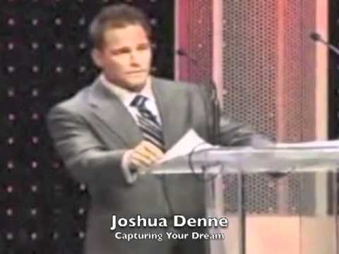 Joshua Denne on Capturing Your Dreams