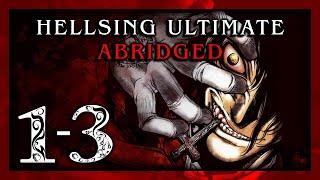 Hellsing Ultimate Abridged Episodes 1 3   Team Four Star (TFS)