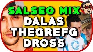 SALSEO MIX - DALAS - THEGREFG - DROSS