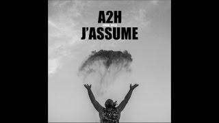 A2H - J'assume