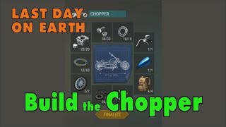 LDOE: How to Get the Chopper Motorcycle in Last Day on Earth (v.1.6) (Vid#42)