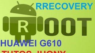 rom root y recovery para huawei g610-u15 o u20
