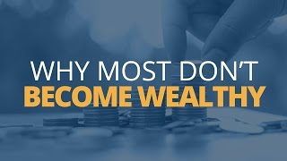 getlinkyoutube.com-5 Reasons Why Most Don't Become Wealthy