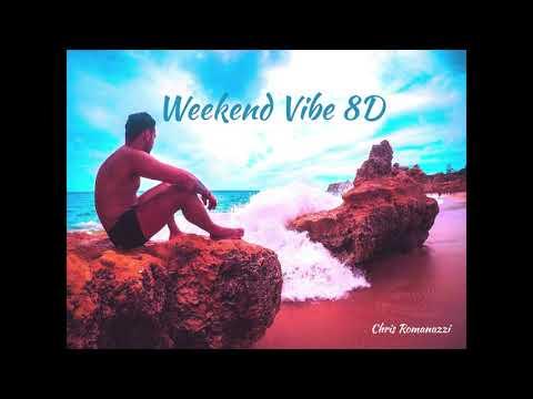 Jubël - Weekend Vibe 8D