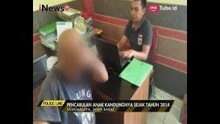 Seorang Ayah Cabuli Anak Kandungnya Sendiri Hingga Hamil   Police Line 07/07